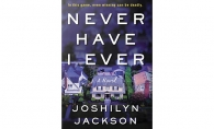 """Never Have I Ever"" by Joshilyn Jackson"