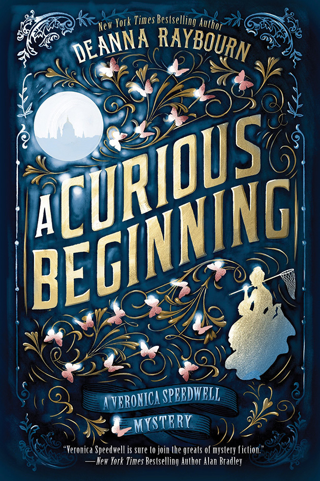 A Curious Beginning by Deanna Raybourn of the Veronica Speedwell series