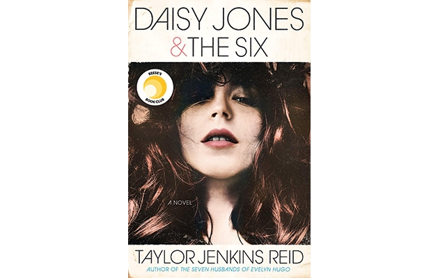 """Daisy Jones & The Six"" by Taylor Jenkins Reid"