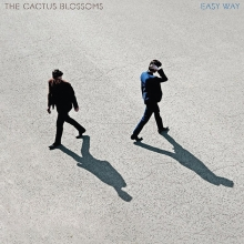 """Easy Way"" by The Cactus Blossoms"