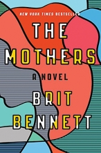 The Mothers, A Novel